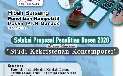 Ketentuan Pengusulan Proposal Hibah Penelitian Dosen IAKN Manado Tahun 2020